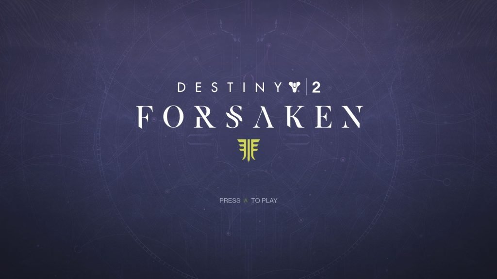 Destiny 2 Forsaken Title Screen